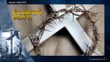 PPT Tema 4: Él sufrió por ti – Semana Santa 2015