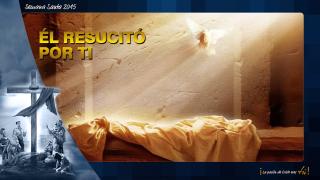 PPT Tema 7: Él resucitó por ti – Semana Santa 2015