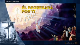 PPT Tema 8: Él regresará por ti – Semana Santa 2015