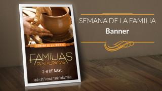 Banner: Familias Restauradas – Semana de la Familia 2015