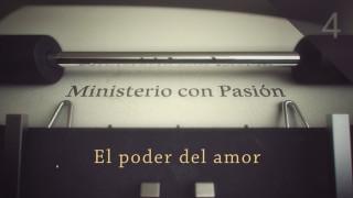 Vídeo: El poder del amor – Ministerio con Pasión