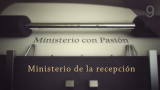 Ministerio de la recepción – Ministerio con Pasión