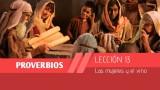 Video Lección 13: Las mujeres y el vino  1º Trim/2015 – Escuela Sabática