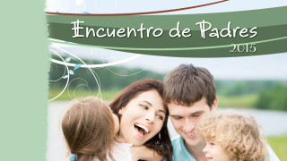 Presentación: Encuentro de padres 2015