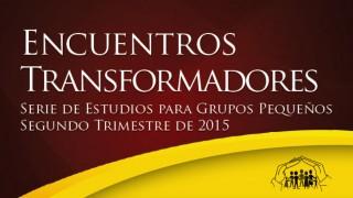 Encuentros Transformadores – Grupos pequeños – UA