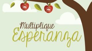 Afiche: Multiplicando Esperanza 2015
