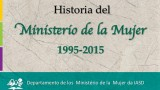 Historia: Ministerio de la Mujer