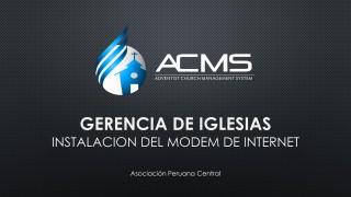 Instalación del Modem ACMS #APC
