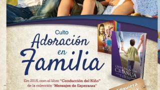 Afiche: Adoración en familia 2015