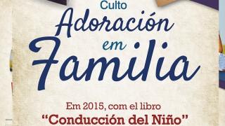 Banner: Adoración en Familia 2015