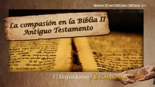 #2 La compasión en la Biblia II – Impacto Mayordomía