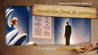 #7 Rendición final de cuentas – Impacto Mayordomía