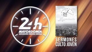 Sermones Culto Joven #24HM #APC