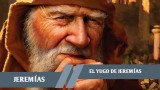 Lección 9:El yugo de Jeremías  – 4º Trim/2015