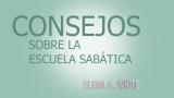 Consejos Elena G. White  – Pretrimestral 1er trimestre 2016