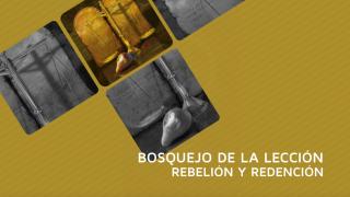 Lección 13: La redención – Escuela Sabática 1º/tri/2016