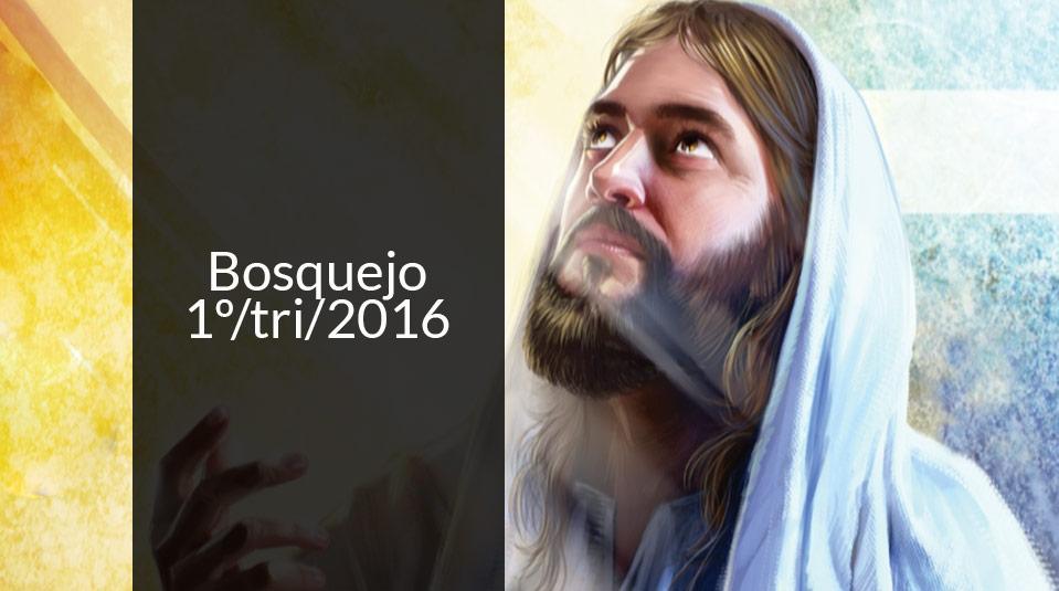 Bosquejo - I Trimestre 2016