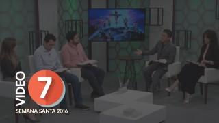 Video Día 7 – Compasión por los perdidos – Semana Santa 2016
