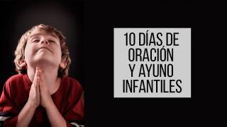 Libreto: 10 días de oración y 10 horas de ayuno infantiles