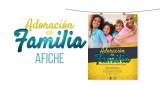 Afiche (PSD): Adoración en familia 2016