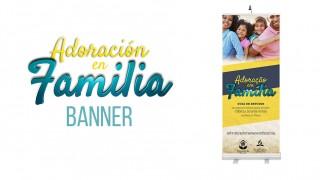 Banner (PSD): Adoración en Familia 2016