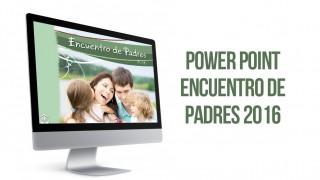 Presentación: Encuentro de padres 2016