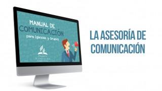 Tema 5: La asesoria de comunicación – Manual de comunicación para iglesias y grupos
