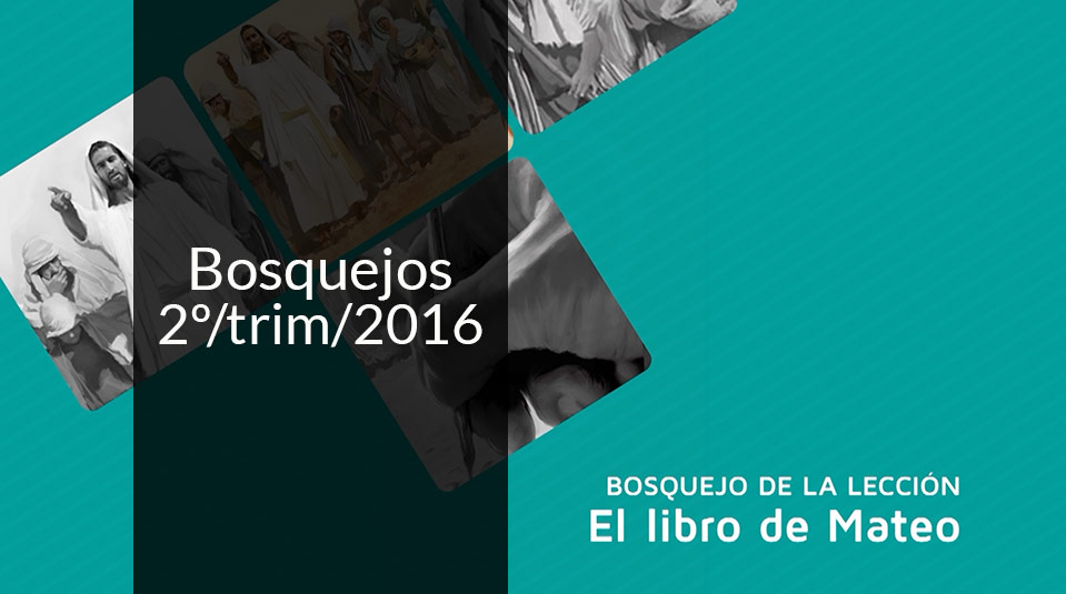 Bosquejo - II Trimestre 2016