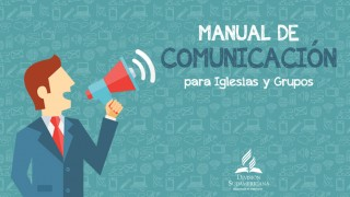 Manual de Comunicación para Iglesias y grupos