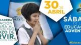 Sermon Educación – 5to Sábado Abril