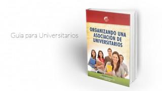 Manual: Organizando una asociación de universitarios