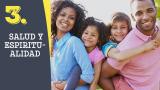Tema #3 Salud y espiritualidad – Adoración en familia 2016