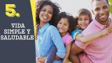 Tema #5 Vida simple y saludable – Adoración en familia 2016