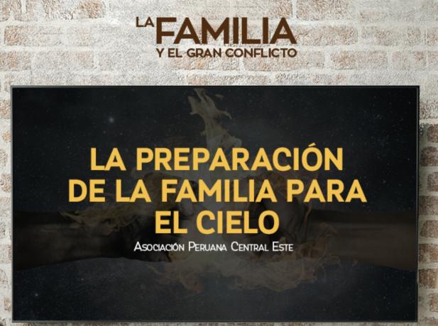 Tema 8 La Preparacion De La Familia Para El Cielo Materiales Y