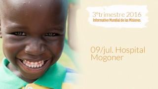 09/jul. Hospital Mogoner – Informativo Mundial de las Misiones 3ºTrim/2016