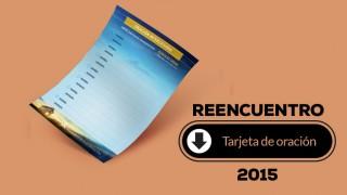 Tarjeta de oración (pdf) – Reencuentro 2015