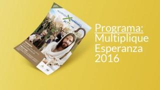 Programa (.pdf): Multiplique Esperanza 2016