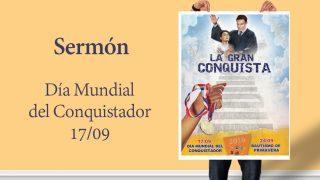 Sermón (pdf): Día Mundial del Conquistadores 2016