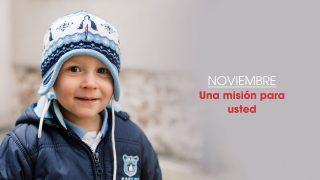 Noviembre: Una misión para usted – Informativo Mundial de las Misiones 4ºTrim/2016