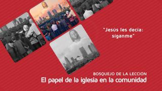 """Lección 11: Jesús les decía: """"Síganme"""" – Escuela Sabática 3º/trim 2016"""