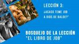 "Lección 3: ¿Acaso teme Job a Dios de balde?""  – Escuela Sabática 4º/trim 2016"