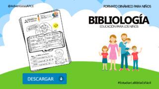 Bibliología 1: Educación para los niños