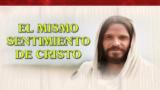 PowerPoint 9 El mismo sentimiento de Cristo