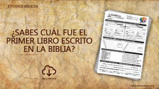 Estudios Bíblicos nº1 ¿Sabes cuál fue el primer libro escrito en la Biblia?