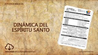 Estudios Bíblicos 2: Dinámica del Espíritu Santo