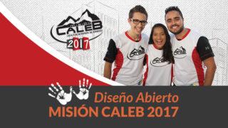 Diseño Abierto – Misión Caleb 2017