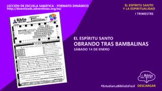 LECCIÓN: EL ESPÍRITU SANTO OBRANDO TRAS BAMBALINAS