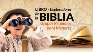 Libro: Exploradores de la Biblia