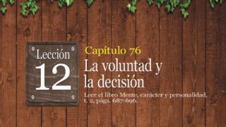 PowerPoint 12 – La voluntad y la decisión  | Adoración en Familia