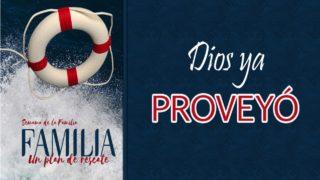 PowerPoint Tema 7 – Dios ya proveyó | Semana de la Familia